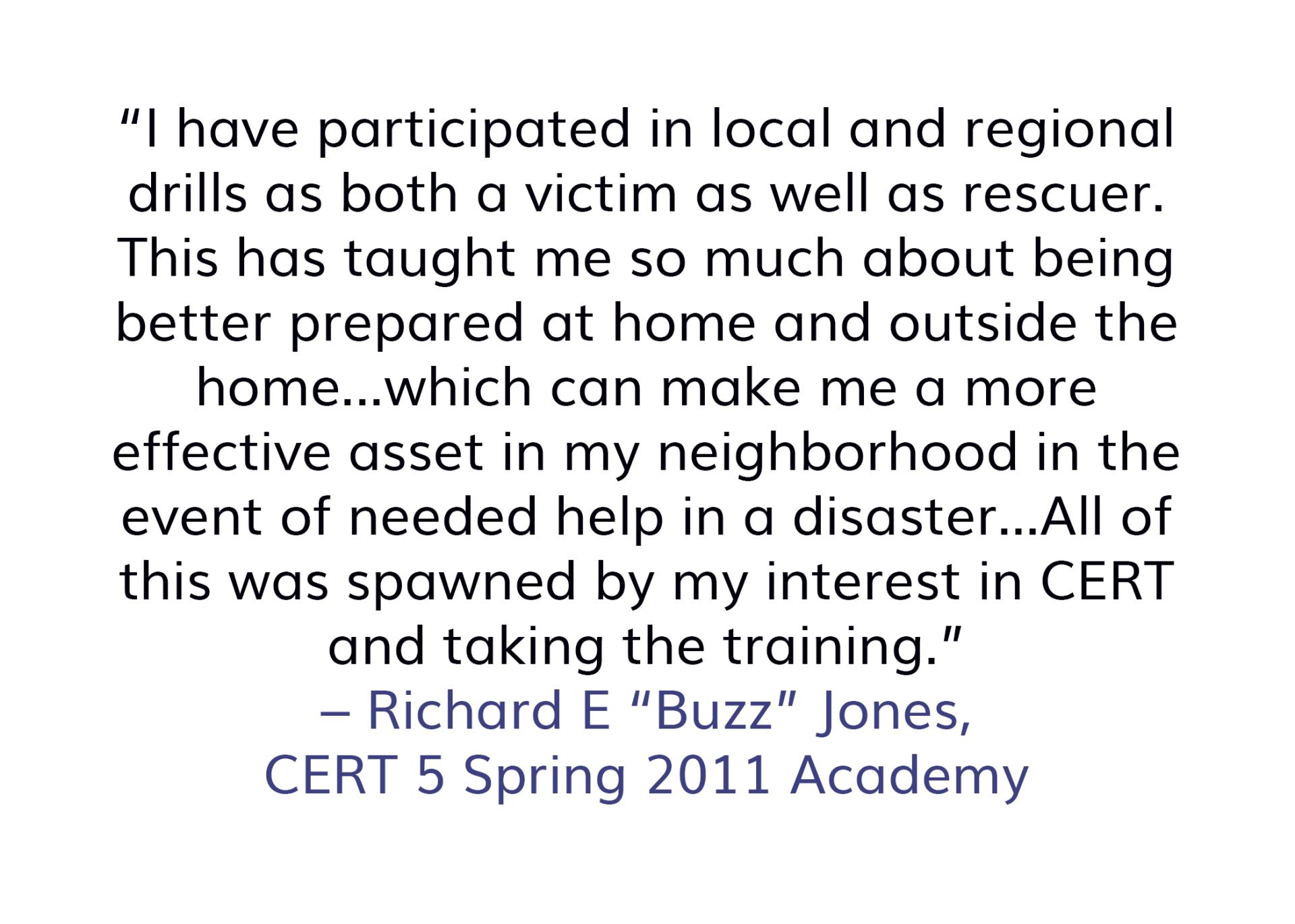 "Richard E ""Buzz"" Jones quote about CERT"