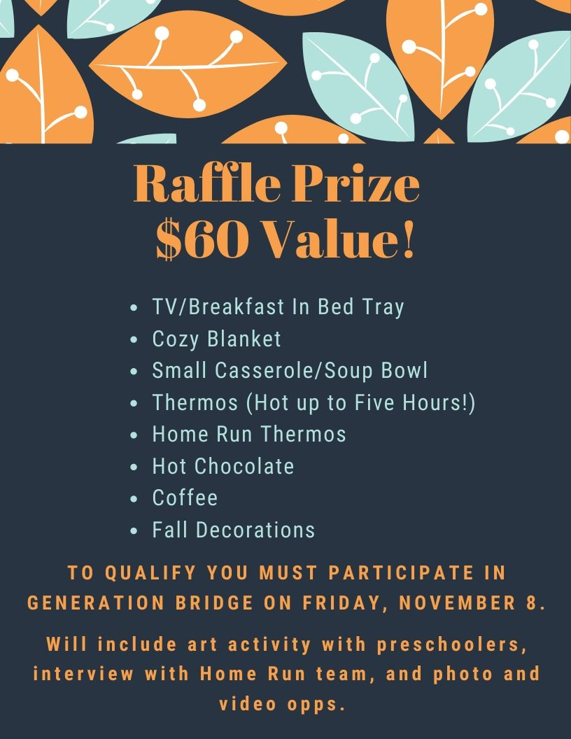 Photo of flyer about Generation Bridge taking place on Nov. 8th. Participants can be entered in a $60 value raffle